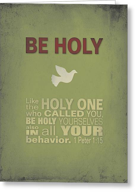 Be Holy Greeting Card