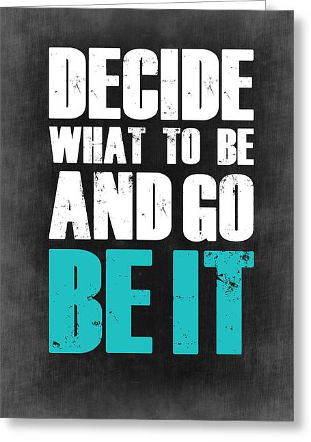 Be It Poster Grey Greeting Card by Naxart Studio