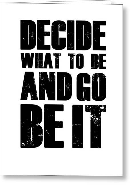 Be It Poster White Greeting Card by Naxart Studio