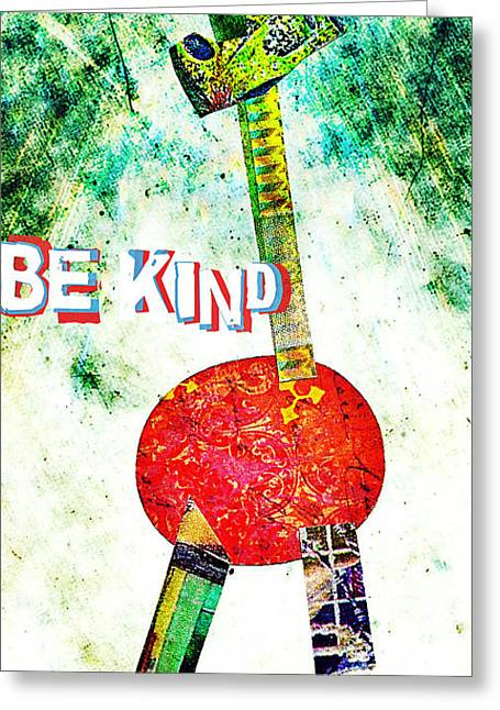 Be Kind Greeting Card by Currie Silver