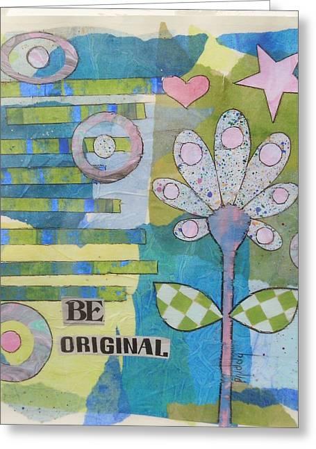 Be Original Greeting Card