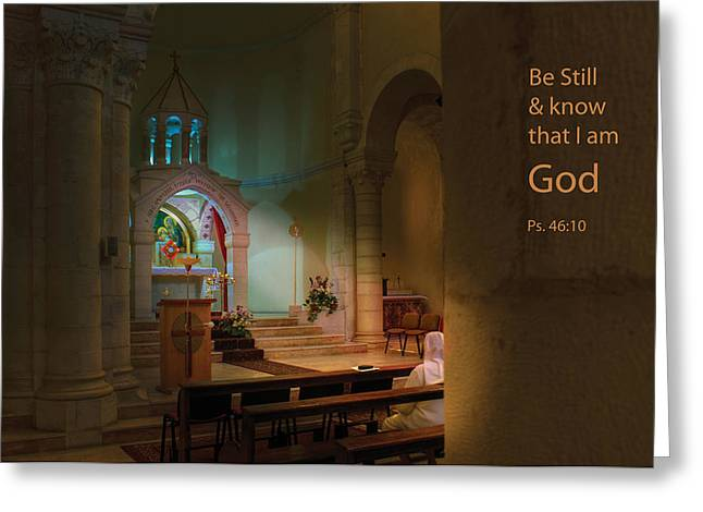 Be Still And Know I Am God Greeting Card by Don Wolf