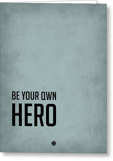 Be Your Own Hero Poster Blue Greeting Card