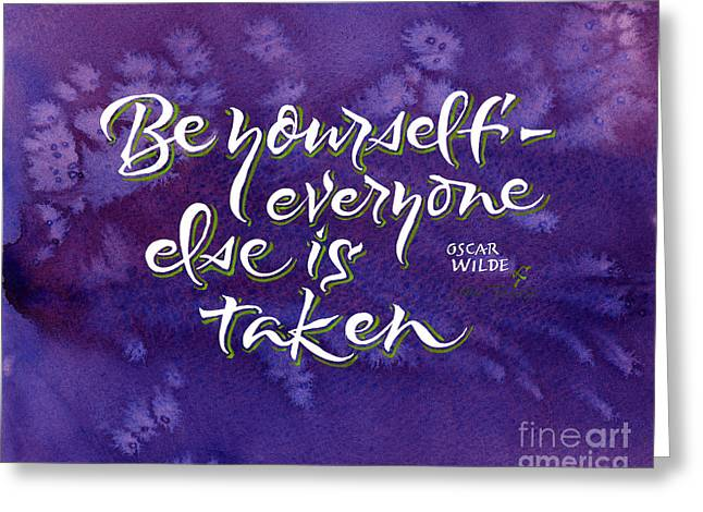 Be Yourself Greeting Card by Lori Tews