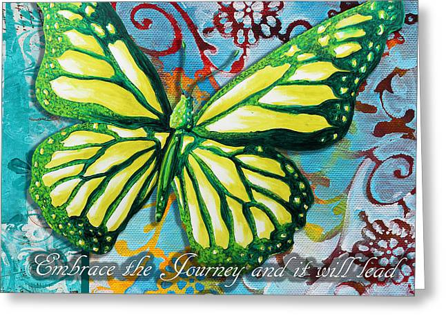 Beautiful Inspirational Butterfly Flowers Decorative Art Design With Words Embrace The Journey Greeting Card by Megan Duncanson