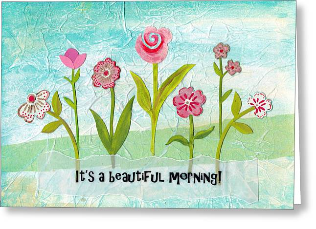 Beautiful Morning Greeting Card by Carla Parris