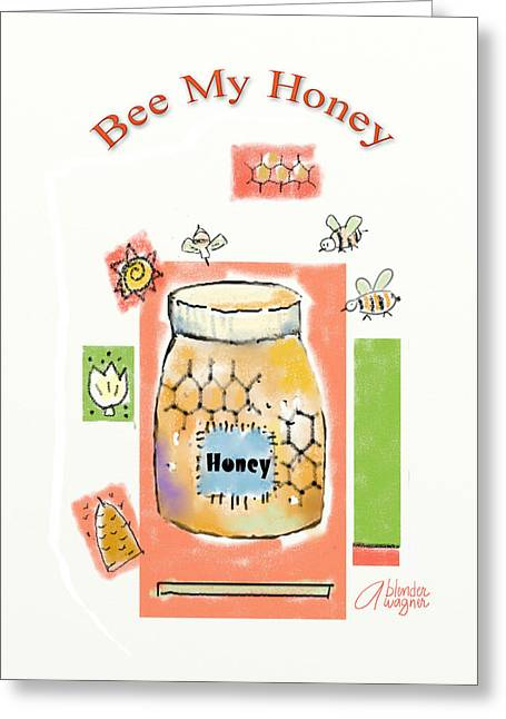 Greeting Card featuring the digital art Bee My Honey by Arline Wagner