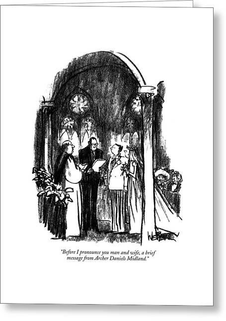Before I Pronounce You Man And Wife Greeting Card by Robert Weber