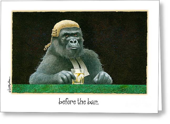 Before The Bar... Greeting Card by Will Bullas