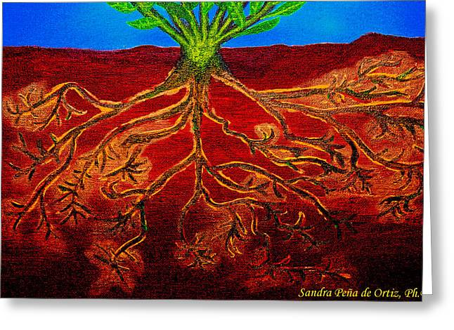 Being Rooted And Grounded In My Good Soil Greeting Card by Sandra Pena de Ortiz
