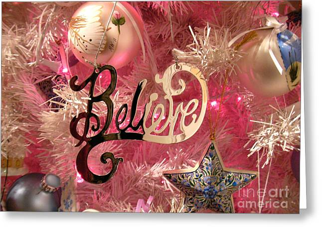 Believe In Pink Greeting Card