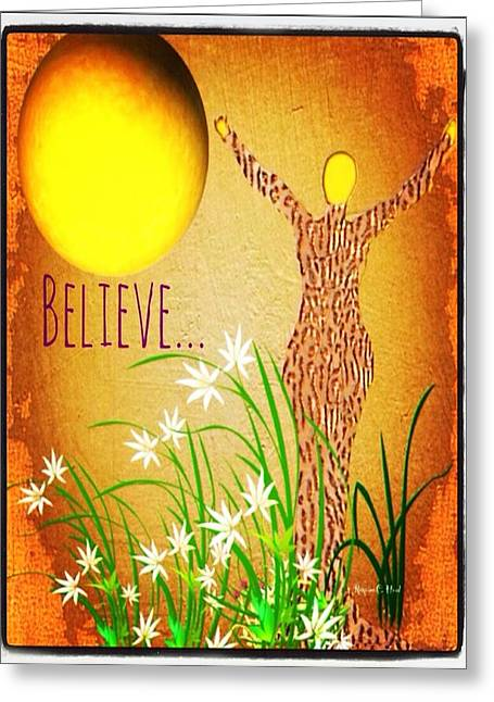 Believe Greeting Card by Romaine Head