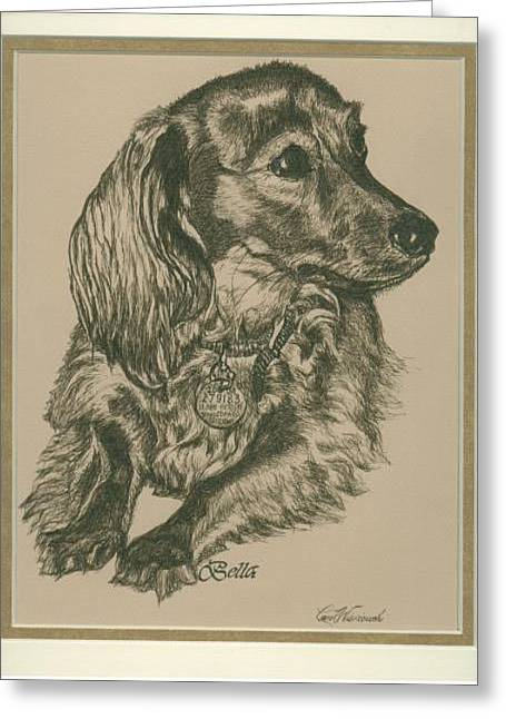 Greeting Card featuring the drawing Bella by Carol Wisniewski