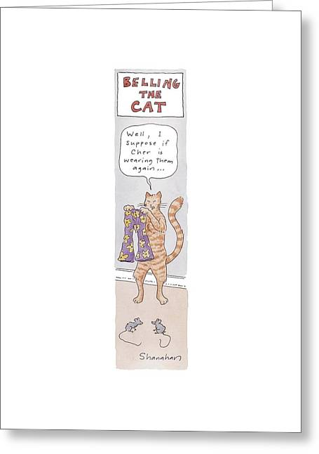 Belling The Cat 'well Greeting Card by Danny Shanahan