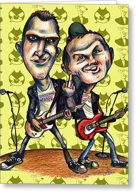 Ben Weasel And Joe Queer Greeting Card