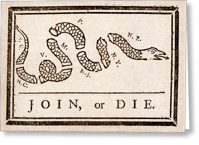 Benjamin Franklin's Join Or Die Cartoon Greeting Card by Benjamin Franklin