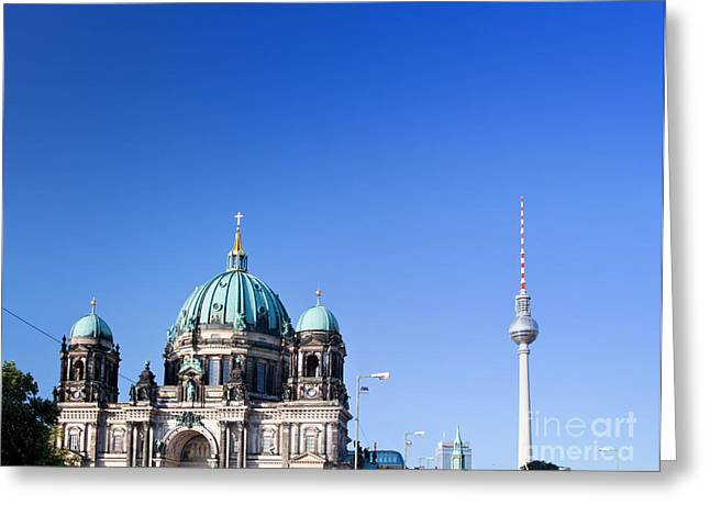 Berlin Cathedral And Tv Tower Greeting Card