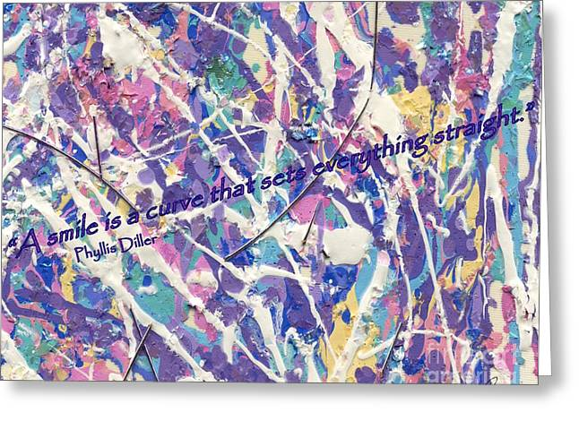 Besso Pollock Smile Quotes Greeting Card by Marlene Rose Besso