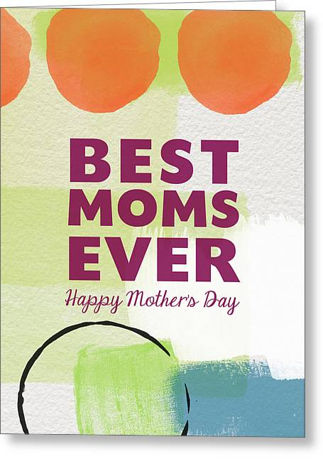 Best Moms Card- Two Moms Greeting Card Greeting Card by Linda Woods
