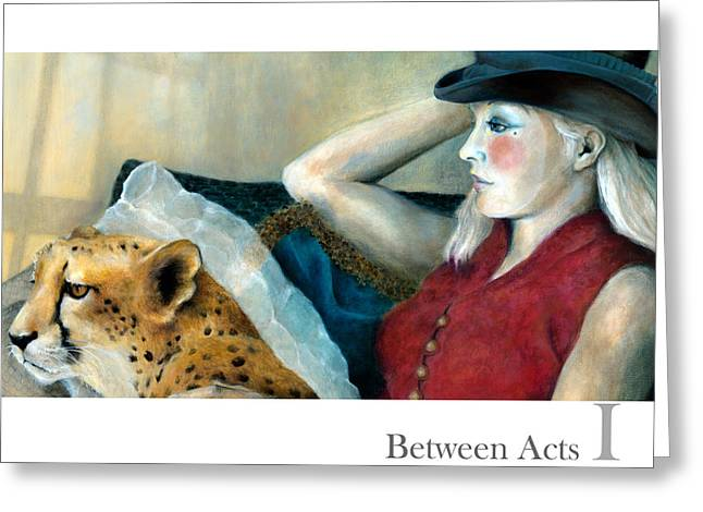 Between Acts 1 Greeting Card by Katherine DuBose Fuerst