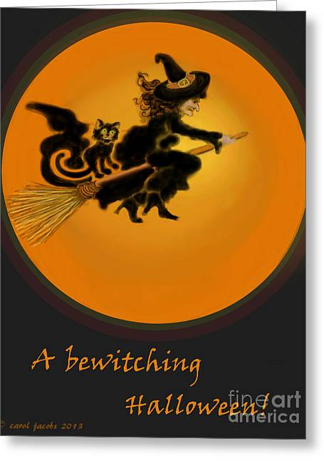 Betwitched Greeting Card by Carol Jacobs