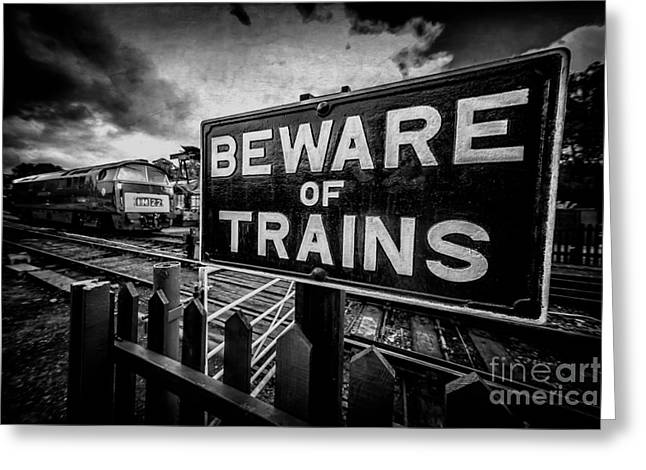 Beware Of Trains Greeting Card by Adrian Evans