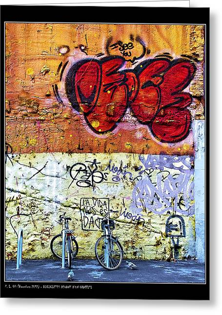 Bicycles In Front Of A Graffiti Greeting Card by Pedro L Gili