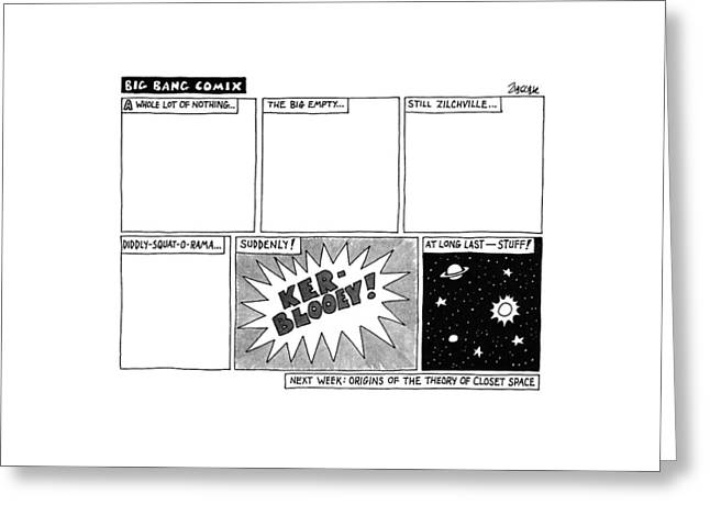Big Bang Comix Greeting Card by Jack Ziegler
