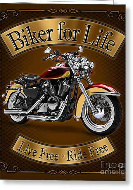 Biker For Life Greeting Card