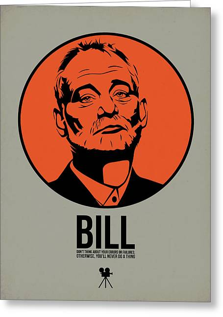 Bill Poster 3 Greeting Card by Naxart Studio