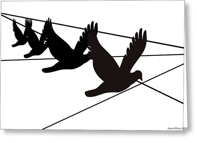Birds On The Wire Greeting Card by Laura Pierre-Louis