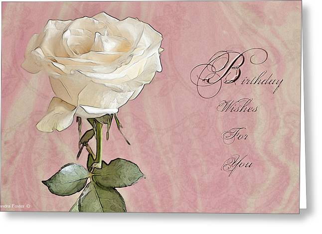 Greeting Card featuring the photograph Birthday Wishes For You by Sandra Foster
