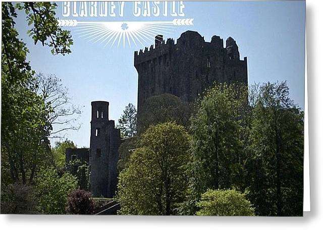 Blarney Castle Where You Must Kiss The Greeting Card