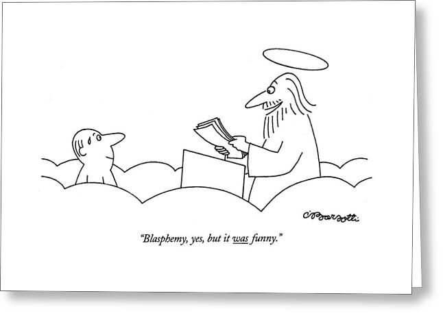 Blasphemy, Yes, But It Was Funny Greeting Card
