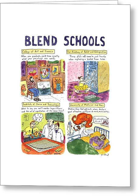 Blend Schools Greeting Card by Roz Chast