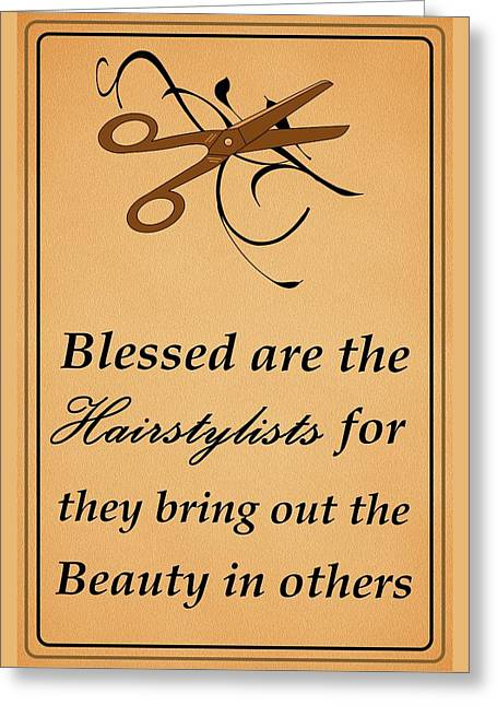 Blessed Are The Hairstylists  Greeting Card