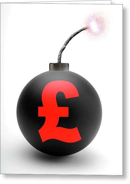 Bomb With British Pound Symbol Greeting Card by Victor De Schwanberg