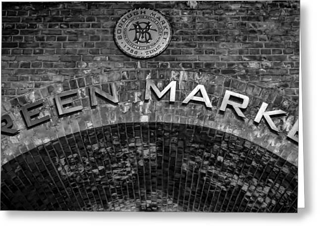 Borough Market Archway Greeting Card by Heather Applegate