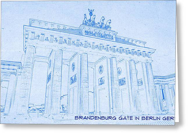 Brandenburg Gate In Berlin Germany - Blueprint Drawing Greeting Card by Ahmet Asar