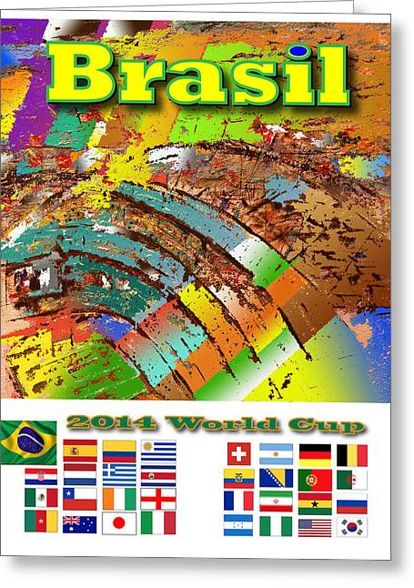 Brasil World Cup Poster Greeting Card by Jorge Garza