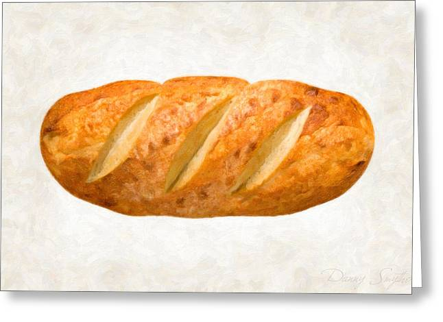 Bread Loaf  Greeting Card by Danny Smythe