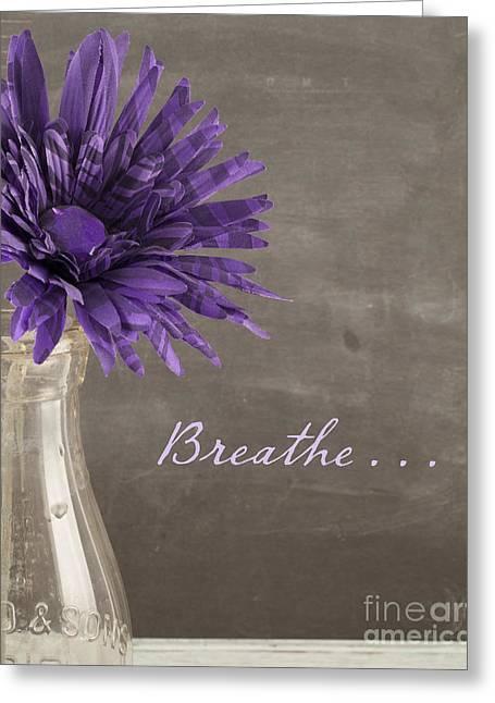 Breathe Greeting Card by Juli Scalzi