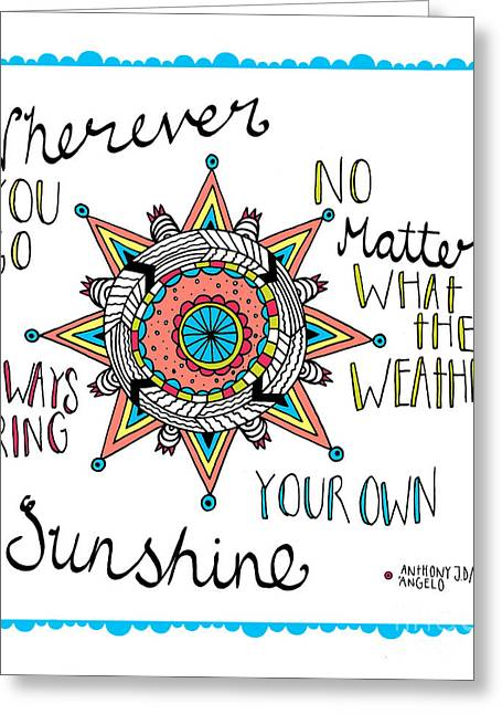 Bring Your Own Sunshine Greeting Card