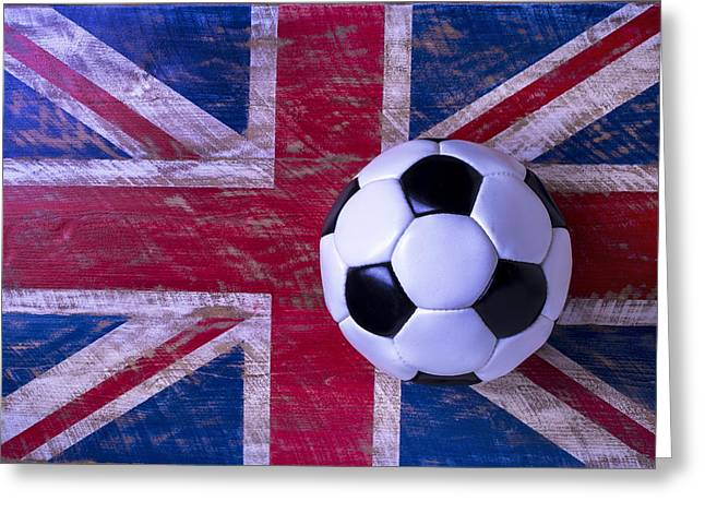 British Flag And Soccer Ball Greeting Card by Garry Gay