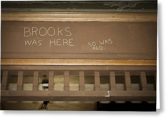 Brooks Was Here Greeting Card