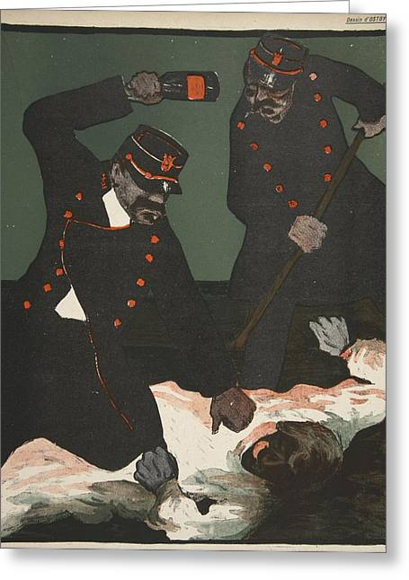 Brutality Of Policemen, Illustration Greeting Card by Georges d' Ostoya
