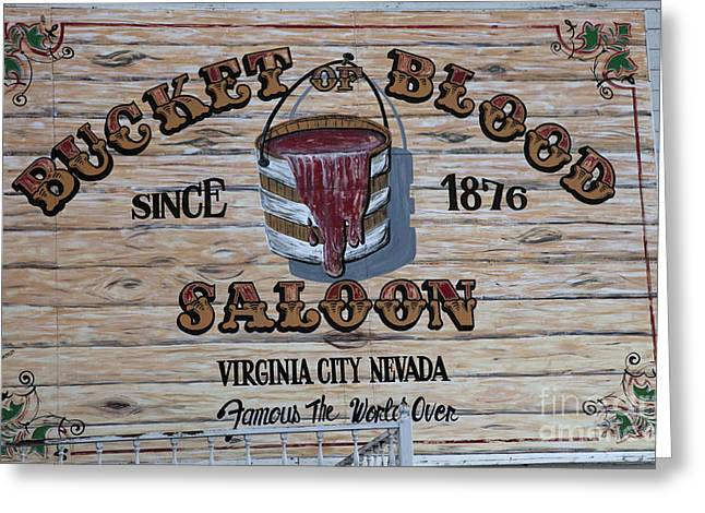 Greeting Card featuring the photograph Bucket Of Blood Saloon 1876 Canvas Print,photographic Print,art Print,framed Print,greeting Card, by David Millenheft