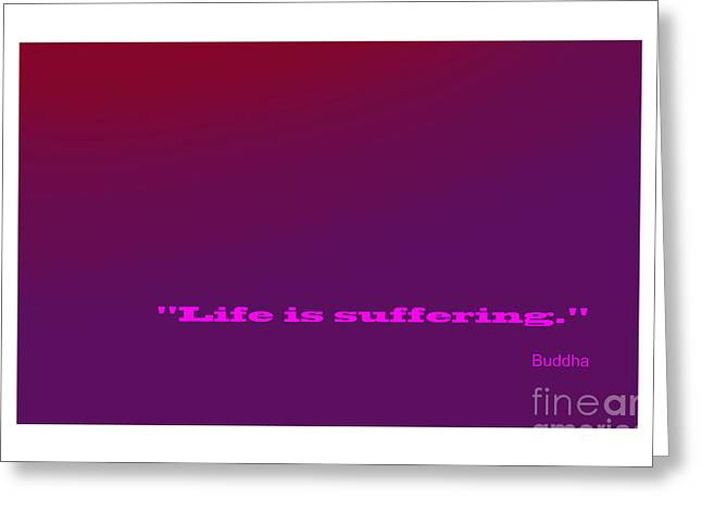 Buddha Famous Quote Greeting Card by Enrique Cardenas-elorduy