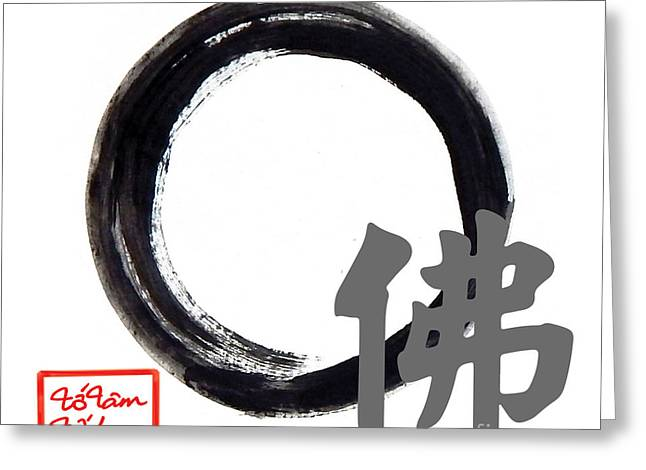 Buddha - Zen Enso Greeting Card by To-Tam Gerwe