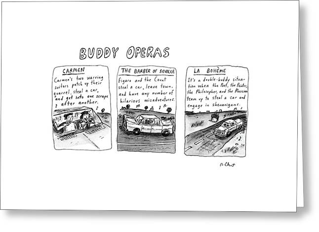 Buddy Operas Greeting Card by Roz Chast